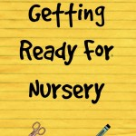 Getting Ready for Nursery
