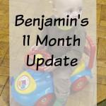 Ben's 11 month update