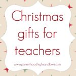 Christmas gifts for teachers