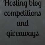 Hosting blog competitions and giveaways