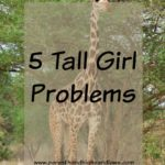 5 Tall Girl Problems