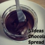 5 Ideas for Chocolate Spread