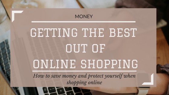 Getting the Best out of Online Shopping