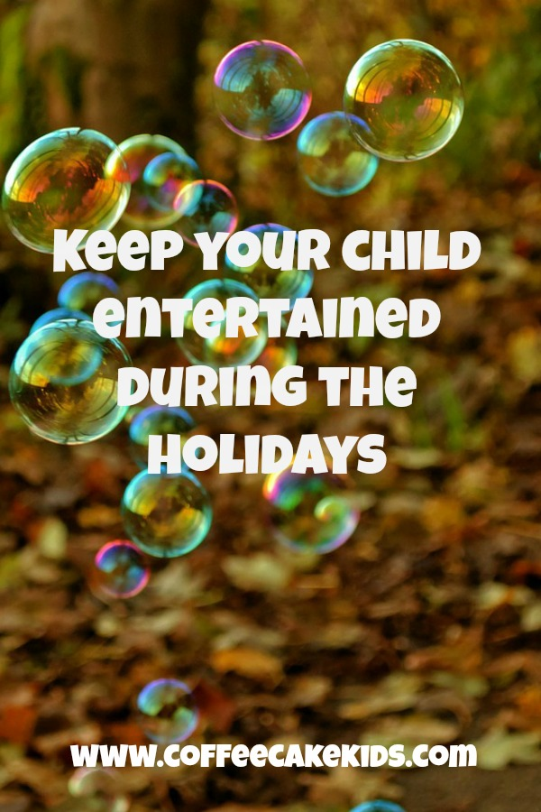 From messy play to cooking...keep your child entertained during the holidays