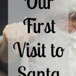 Our First Visit to Santa