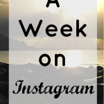 A Week on Instagram #3