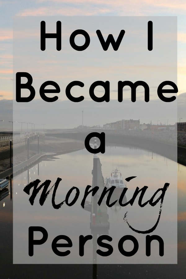 How I Became a Morning Person