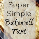 Super Simple Bakewell Tart
