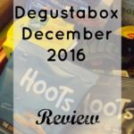 December 2016 Degustabox | Vlog Review