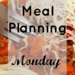 Meal Planning Monday #1