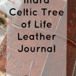 Indra Celtic Tree of Life Leather Journal | Review