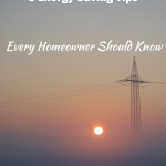 5 Energy Saving Tips All Homeowners Should Know