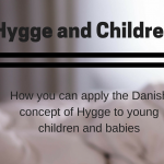 Hygge and Children |AD