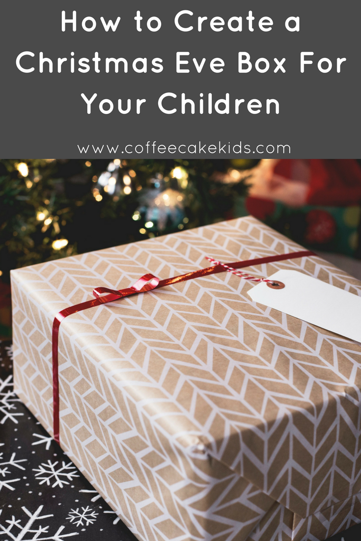How to Create a CHristmas Eve Box For Your Children