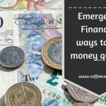 Emergency Finance: 7 Ways to Get Money Quickly