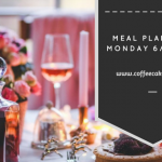 Meal Planning Monday 6/11/2017