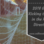 2018 Goals: Kicking the Ball in the Right Direction