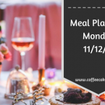 Meal Planning Monday 11/12/2017