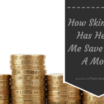How Skimming Has Helped Me Save £50+ a Month