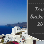 My Travel Bucket List for 2018 |AD
