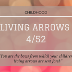 Living Arrows 4/52