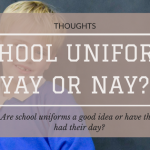 School Uniforms: Yay or Nay?