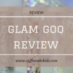 Glam Goo | Review