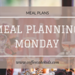 Meal Planning Monday 26/2/18