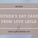 Mothers Day Cards from Love Layla | Review