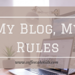 My Blog, My Rules