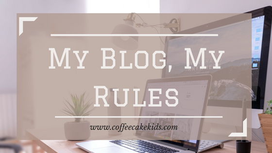 My Blog My Rules