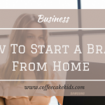 How To Start A Brand From Home