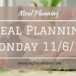 Meal Planning Monday 11/06/18