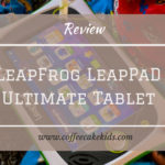 LeapFrog LeapPad Platinum Tablet | Review