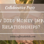 How Does Money Impact Relationships?