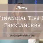 6 Financial Tips for Freelancers