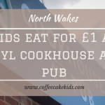Kids Eat for £1 at Rhyl Cookhouse & Pub | Review