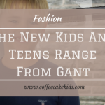 The New Kids And Teens Range From Gant