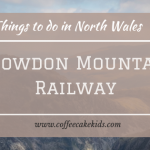 Snowdon Mountain Railway | Things to do in North Wales