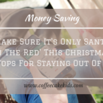 Make Sure It's Only Santa 'In The Red' This Christmas: Top Tops For Staying Out Of Debt