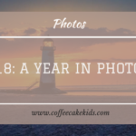 2018: A Year In Photos