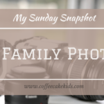 A Family Photo | My Sunday Snapshot