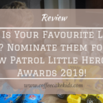 Who is your favourite little hero? Nominate them for the Paw Patrol Little Heroes Awards 2019!
