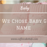 How We Chose Baby Girl's Name