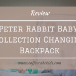 Peter Rabbit Baby Collection Changing Backpack |Review