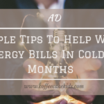 Simple Tips To Help With Energy Bills In Colder Months
