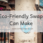 Easy Eco-Friendly Swaps You Can Make