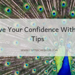 Improve Your Confidence With These 3 Tips