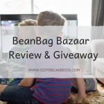 BeanBag Bazaar | Review & Giveaway