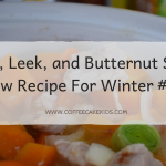 A Pork, Leek, and Butternut Squash Stew Recipe For Winter #ad
